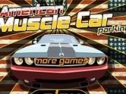 Jocuri cu parcat masina americana